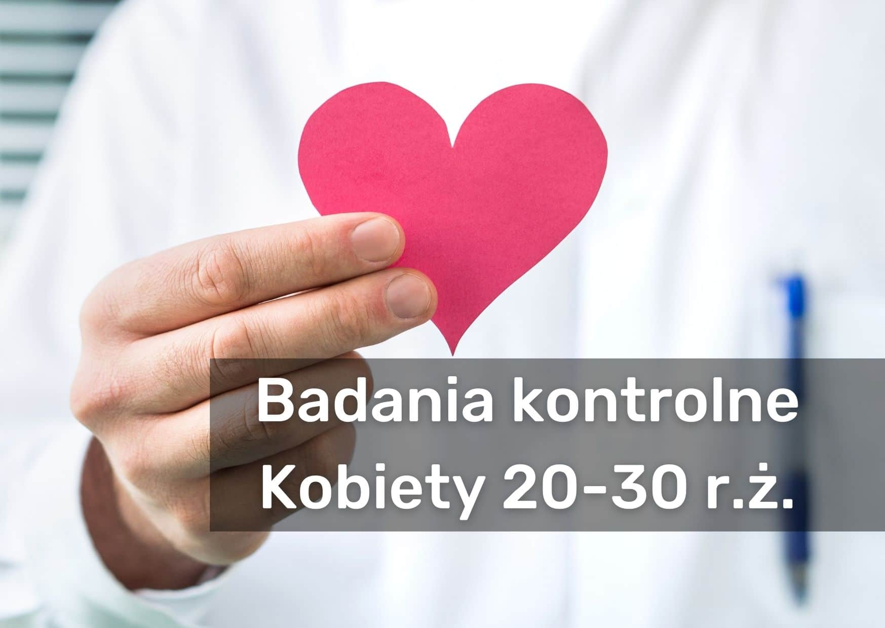 Badania-kontrolne-Kobiety-20-30-r.ż..jpg